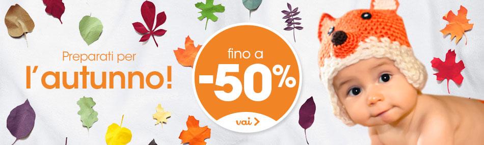 Preparati all'autunno: fino a -50% su tanti prodotti per il tuo bambino!